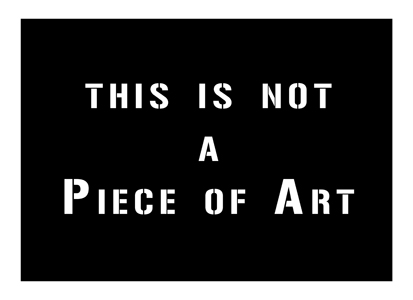 this is not a piece of art